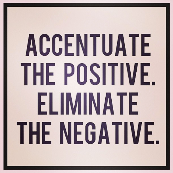 accentuate-the-positive